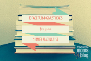 10 Summer Reads for Moms | Denver Metro Moms Blog