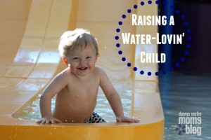 Raising a water-lovin' child