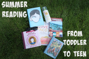 Summer Reading From Toddler To Teen | Denver Metro Moms Blog