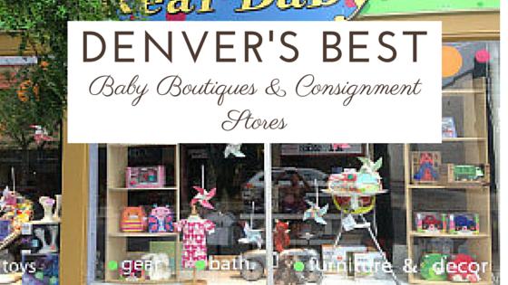 Denver's Best Baby Boutiques & Consignment Stores | Denver Metro Moms Blog