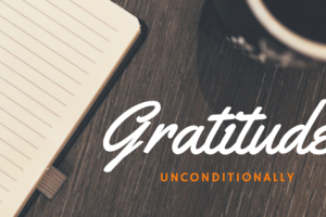 Gratitude Unconditionally | Denver Metro Moms Blog