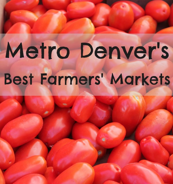 Denver Farmers Markets: Metro Denver's Best Farmers' Markets