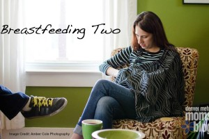 Breastfeeding Two | Denver Metro Moms Blog
