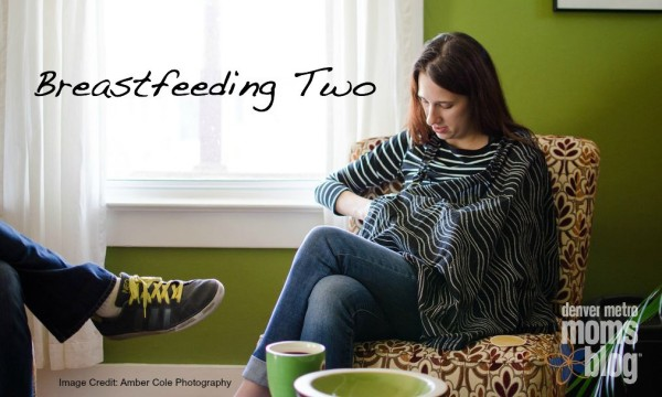Breastfeeding Two   Denver Metro Moms Blog