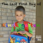 The Last First Day of Kindergarten