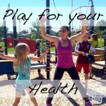 Play for your Health