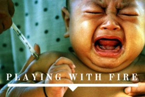 Playing With Fire: Why I'm PRO Vaccination | Denver Metro Moms Blog