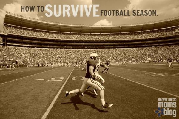 Surviving Football Season:   Denver Metro Moms Blog