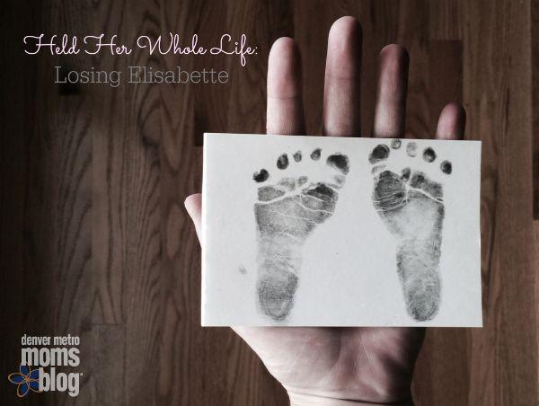 Held Her Whole Life: Losing Elisabette