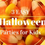 3 Easy Halloween Parties for Kids