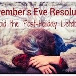 November's Eve Resolution: Avoid the Post-Holiday Letdown