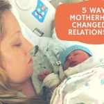 5 Ways Motherhood Changed My Relationships {Dr. Smith's $200+ Giveaway!}