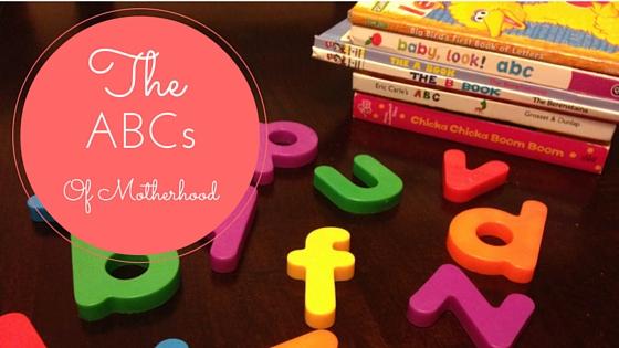 ABCs of Mamahood | Denver Metro Moms Blog