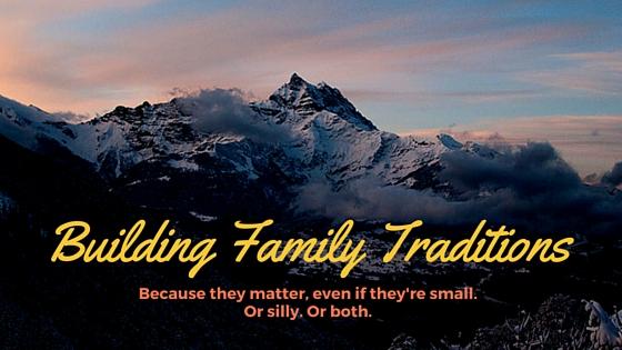 Building Family Traditions | Denver Metro Moms Blog