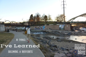 10 Things I've Learned Becoming a Denverite | Denver Metro Moms Blog