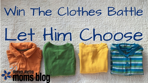 Win the Clothes Battle | Denver Metro Moms Blog