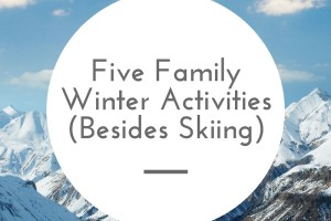 Family Winter | Denver Metro Moms Blog