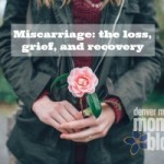 My late-term miscarriage story