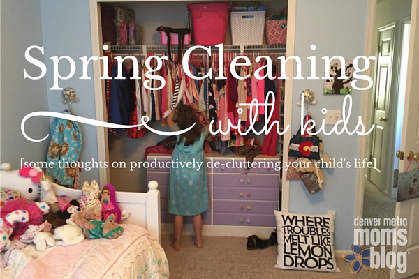 Spring Cleaning with Kids | Denver Metro Moms Blog