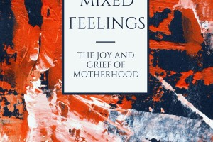 Joy & Grief of Motherhood | DMMB