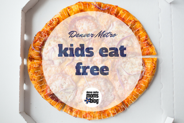 Kids Eat Free Denver | DMMB