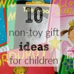 10 Non-Toy Gift Ideas for Children