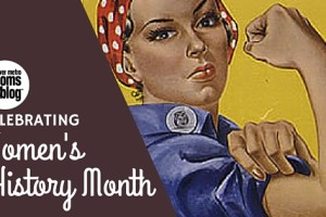 Celebrating Women's History Month | Denver Metro Moms Blog