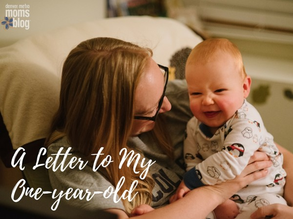 A Letter to My One Year Old