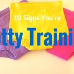 10 Signs You're in the Midst of Potty Training