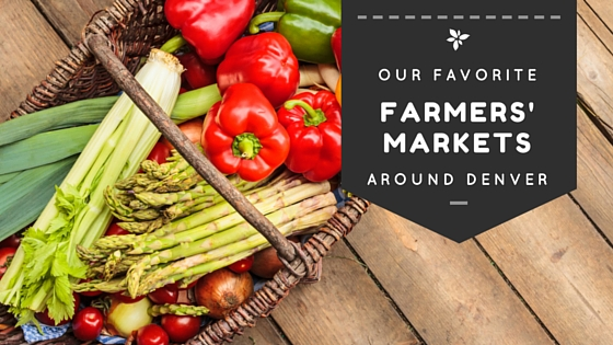 Best Farmers' Markets Around Denver | DMMB