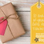 End of the School Year Teacher Gifts