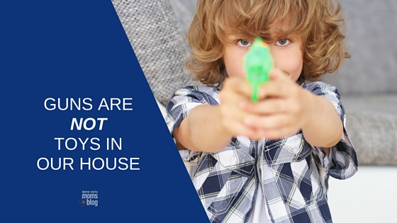 Guns Are NOT Toys In Our House | DMMB