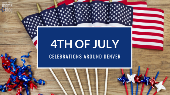 4th of July Celebrations Around Denver 2016 | DMMB