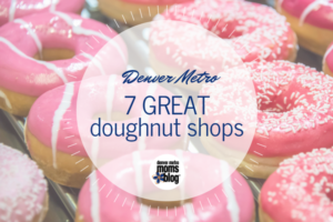 7 Great Denver Metro Donut Shops | DMMB