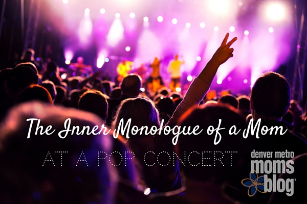 The Inner Monologue of a Mom at a Pop Concert (2)