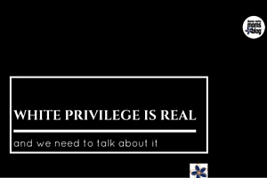 White Privilege is Real | DMMB