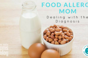 Food Allergy Mom - Dealing with the Diagnosis | DMMB