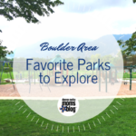 Boulder Area Parks to Explore