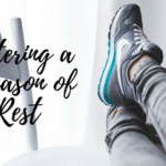 Entering a Season of Rest