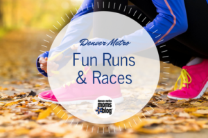 Denver Metro Moms Blog Guide to Fun Runs and Races in Denver