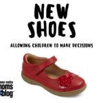 New Shoes – Allowing Children to Make Decisions