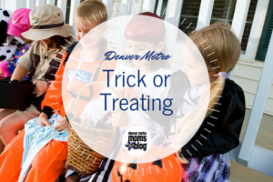Denver Metro Moms Blog Guide to Trick or Treating in Denver