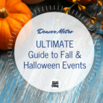 2016 Ultimate Guide to Fall & Halloween Events in Denver