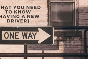 What you need to know {having a new driver} | Denver Metro Moms Blog
