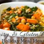 Dairy And Gluten Free Holiday Meal Ideas