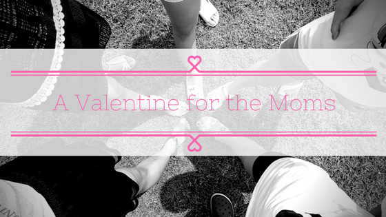 A Valentine for the Moms | Denver Metro Moms Blog