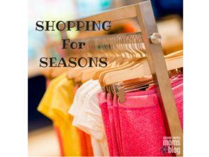 Shopping for Seasons | Denver Metro Moms Blog
