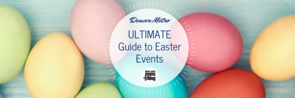 guide to Easter events in Denver