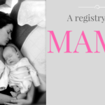 A Registry for Mama!