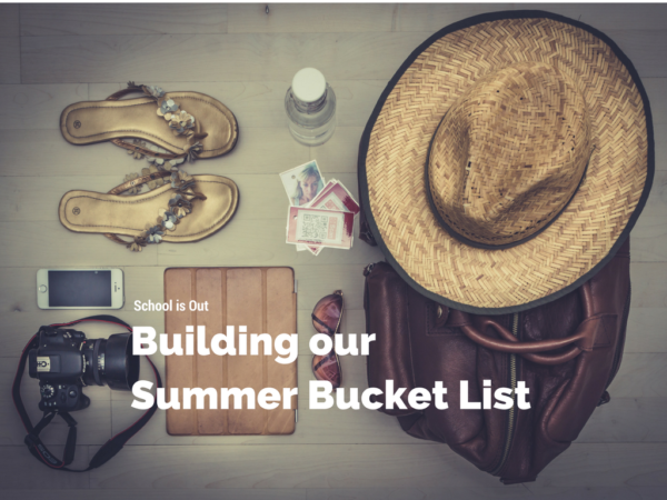 School is Out: Building our summer bucket list | Denver Metro Moms Blog